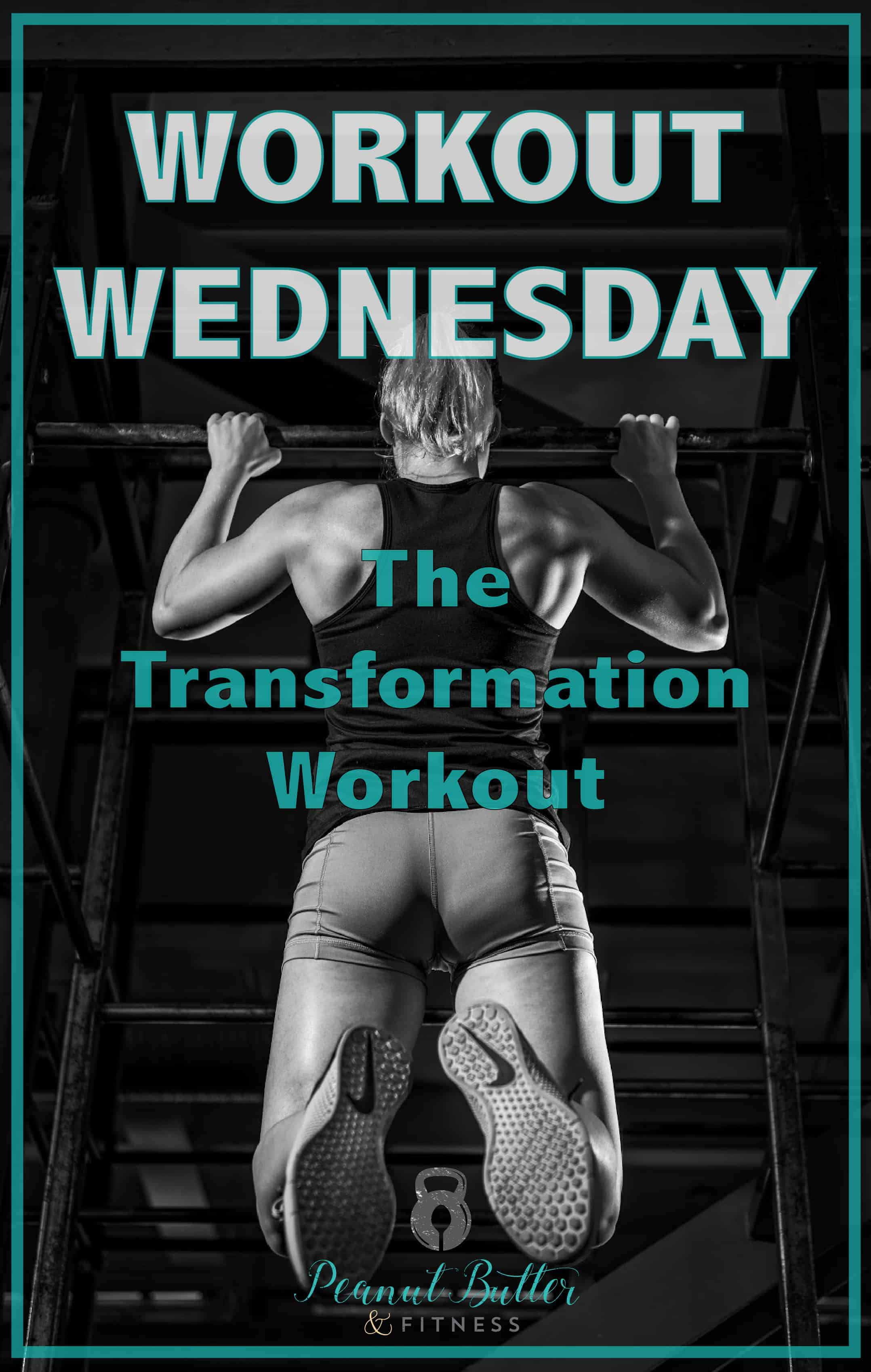 Workout wednesday - the transformation workout-01
