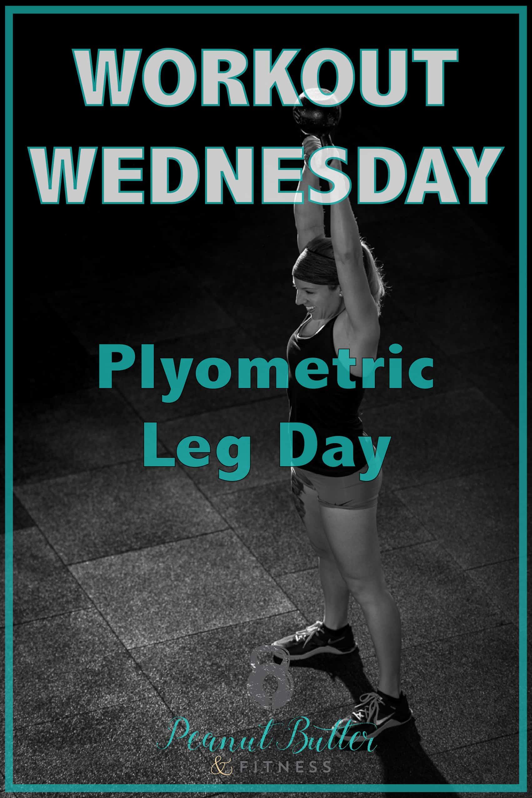 workout wednesday - plyometric leg day-01