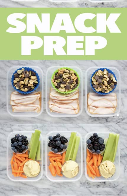 Snack Prep Ideas
