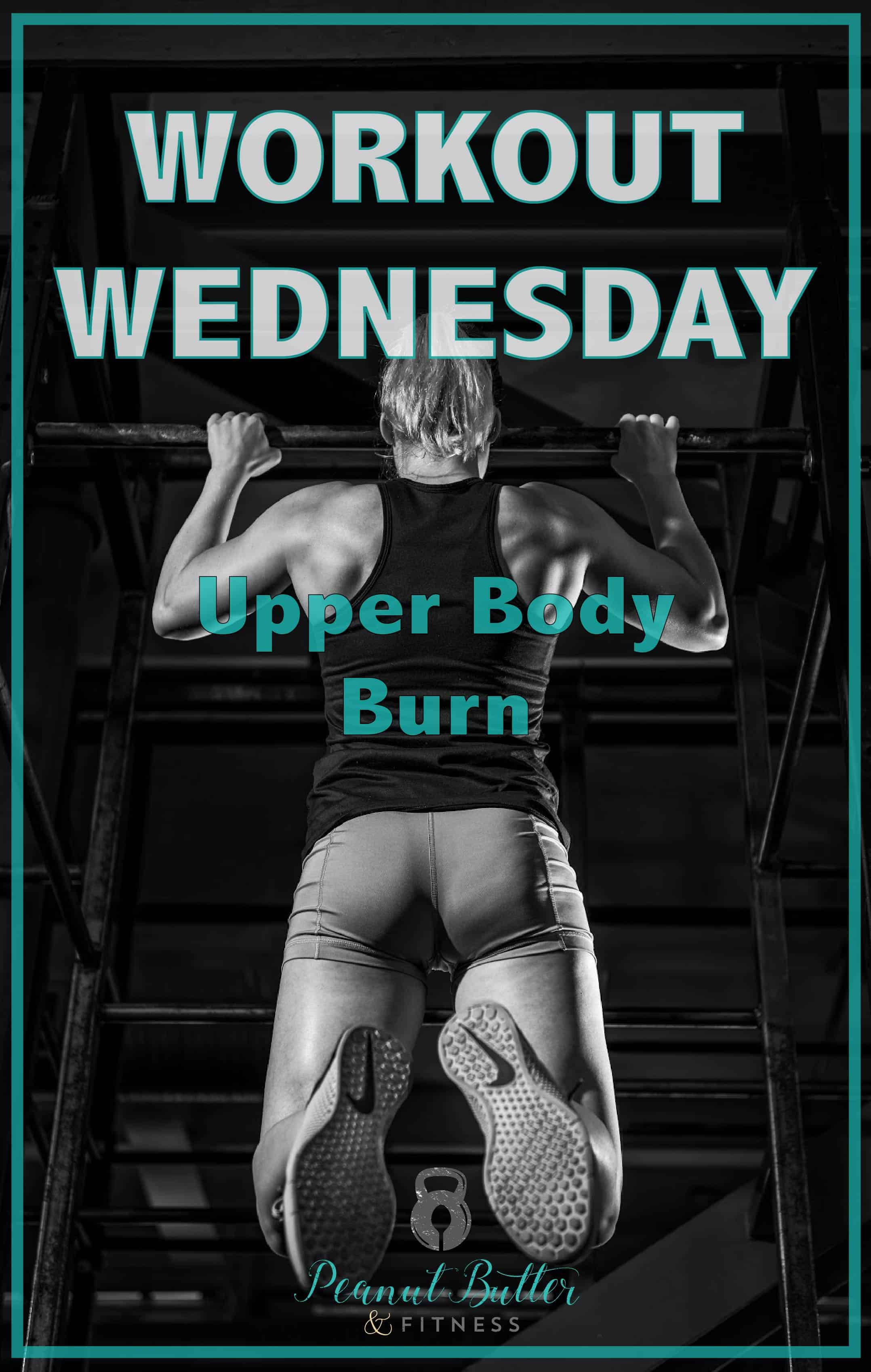Workout Wednesday - April 2018 - Peanut Butter and Fitness